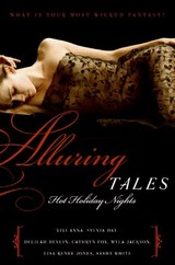 Alluring Tales: Hot Holiday Nights - Day, Sylvia; Anna, Vivi; Devlin, Delilah; Fox, Cathryn; Jackson, Myla; Jones, Lisa Renee; White, Sasha - ISBN: 9780061463174