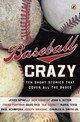 Baseball Crazy - Mercado, Nancy E. (EDT) - ISBN: 9780142413715