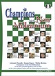 Champions Of The New Millenium - Kopec, Danny; Browne, Walter; Ftacnik, Lubomir - ISBN: 9781906552022