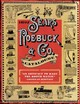 1897 Sears, Roebuck & Co. Catalogue - Sears, Roebuck & Co. - ISBN: 9781602390638