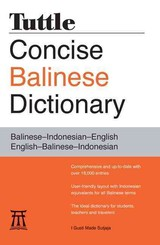Tuttle Concise Balinese  Dictionary - Sutjaja, I Gusti Made - ISBN: 9780804837569