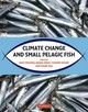 Climate Change And Small Pelagic Fish - ISBN: 9780521884822