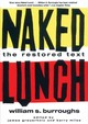 Naked Lunch - Burroughs, William S./ Bramhall, Mark (NRT)/ Grauerholz, James (EDT)/ Miles... - ISBN: 9781433259678