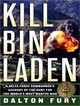 Kill Bin Laden - Fury, Dalton/ Drummond, David (NRT) - ISBN: 9781400109692