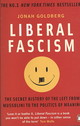 Liberal Fascism - Goldberg, Jonah - ISBN: 9780141039503