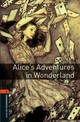 Oxford Bookworms Library: Level 2:: Alice's Adventures In Wonderland - Bassett, Bassett; Carroll, Lewis - ISBN: 9780194790512