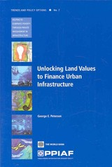 Unlocking Land Values To Finance Urban Infrastructure - Peterson, George E. - ISBN: 9780821377093