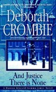 And Justice There Is None - Crombie, Deborah - ISBN: 9780553579307