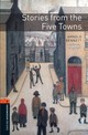 Oxford Bookworms Library: Level 2:: Stories From The Five Towns - Bullard, Nick; Bennett, Arnold - ISBN: 9780194790727