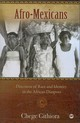 Afro-mexicans - Githoria, Chege - ISBN: 9781592216475