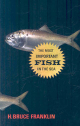 Most Important Fish In The Sea - Franklin, H. Bruce - ISBN: 9781597265072