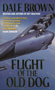 Flight Of The Old Dog - Brown, Dale - ISBN: 9780007305001