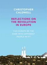Reflections on the Revolution in Europe - Caldwell, Christopher - ISBN: 9780713999365