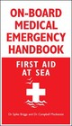 On-board Medical Emergency Handbook - Briggs, Spike; Mackenzie, Campbell - ISBN: 9780071548571