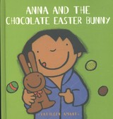 Anna and the Chocolate Easter Bunny - Amant, Kathleen - ISBN: 9781605370286