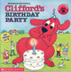Clifford's Birthday Party - Bridwell, Norman/ D'Abruzzo, Stephanie (NRT) - ISBN: 9780545119450