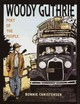 Woody Guthrie - Christensen, Bonnie/ Christensen, Bonnie (ILT) - ISBN: 9780553112030