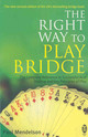 Right Way To Play Bridge - Mendelson, Paul - ISBN: 9780716021964