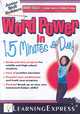 Word Power In 15 Minutes A Day - Learningexpress (COR) - ISBN: 9781576856741