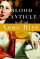 Blood Canticle - Rice, Anne - ISBN: 9780375412004