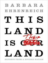 This Land Is Their Land - Ehrenreich, Barbara/ Campbell, Cassandra (NRT) - ISBN: 9781400107735