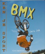 BMX - Chris Job - ISBN: 9789055664207