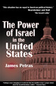 Power Of Israel In The United States - Petras, James - ISBN: 9781552662151