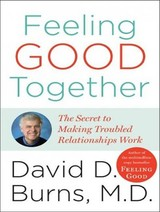 Feeling Good Together - Burns, David D./ Sklar, Alan (NRT) - ISBN: 9781400138203