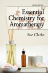 Essential Chemistry for Aromatherapy - ISBN: 9780443104039