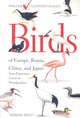 Birds Of Europe, Russia, China, And Japan: Non-passerines: Loons To Woodpeckers - Arlott, Norman - ISBN: 9780691136851