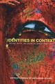 Identities In Context - Fry, Katherine G. (EDT)/ Lewis, Barbara Jo (EDT) - ISBN: 9781572738195