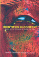 Identities In Context - Fry, Katherine G. (EDT)/ Lewis, Barbara Jo (EDT) - ISBN: 9781572738201