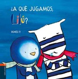 A Que Jugamos, Lilu?/ What Should We Play, Lilu? - Romeo P. - ISBN: 9788426359308