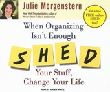 When Organizing Isn't Enough - Morgenstern, Julie/ White, Karen (NRT) - ISBN: 9781400107872