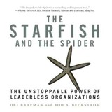 The Starfish And The Spider - Brafman, Ori/ Beckstrom, Rod A. - ISBN: 9781596591516
