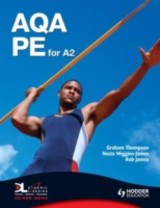 Aqa Pe For A2 - Thompson, Graham/ Wiggins-james, Nesta/ James, Rob - ISBN: 9780340959077