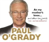 At My Mother's Knee... - O'Grady, Paul - ISBN: 9781846571350