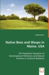 Native Bees And Wasps In Maine, Usa - Karem, Joseph - ISBN: 9783639056242