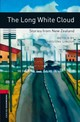 Oxford Bookworms Library: Level 3:: The Long White Cloud: Stories From New Zealand - Lindor, Christine - ISBN: 9780194791397