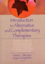 Introduction To Alternative And Complementary Therapies - Hecker, Lorna L (purdue University, Usa); Carpenter, Joyce E; Strozier, Anne; Trepper, Terry S (western Michigan University, Usa) - ISBN: 9780789022066