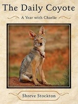The Daily Coyote - Stockton, Shreve/ Campbell, Cassandra (NRT) - ISBN: 9781400139972
