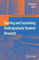 Starting And Sustaining Undergraduate Student Research - Bell, J. Ellis (EDT) - ISBN: 9780387728896