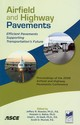 Airfield And Highway Pavements - Roesler, Jeffery R., Ph.D. (EDT)/ Bahia, Hussain U., Ph.D. (EDT)/ Al-qadi, ... - ISBN: 9780784410059