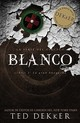 Blanco/ White - Dekker, Ted - ISBN: 9781602552166