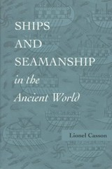 Ships And Seamanship In The Ancient World - Casson, Lionel - ISBN: 9780801851308