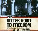 The Bitter Road To Freedom - Hitchcock, William I./ Foster, Mel (NRT) - ISBN: 9781400110476