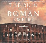 The Ruin Of The Roman Empire - O'Donnell, James J./ Foster, Mel (NRT) - ISBN: 9781400138746