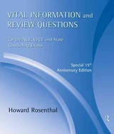 Vital Information And Review Questions For The Nce, Cpce, And State Counseling Exams - Rosenthal, Howard (st. Louis Community College-florissant Valley, Missouri, Usa) - ISBN: 9780415801416