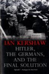 Hitler, The Germans, And The Final Solution - Kershaw, Ian - ISBN: 9780300151275