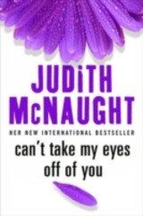 Can't Take My Eyes Off Of You - Mcnaught, Judith - ISBN: 9780749938369